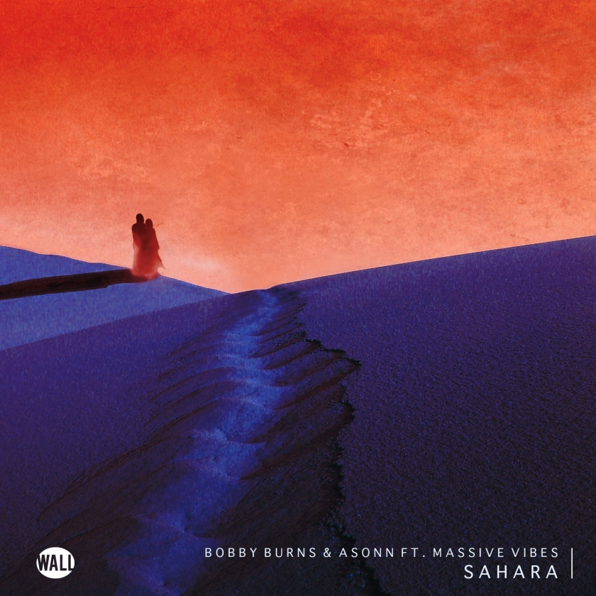 Bobby Burns & Asonn ft. Massive Vibes - Sahara (Official Artwork)