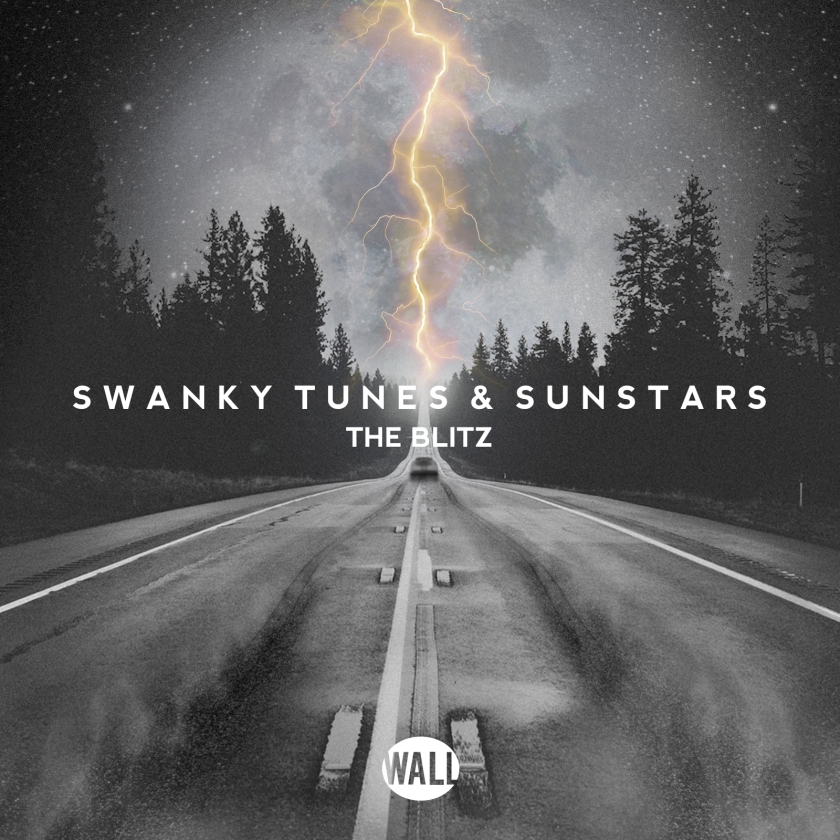 Swanky Tunes & Sunstars - The Blitz (Artwork)